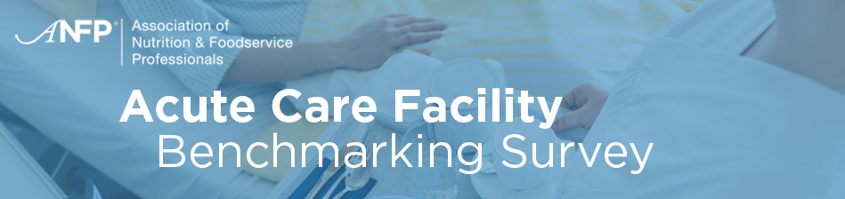 Acute Care Facility Benchmarking Survey