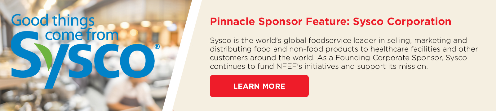 Thank you to the NFEF Pinnacle Sponsor, Sysco Corporation