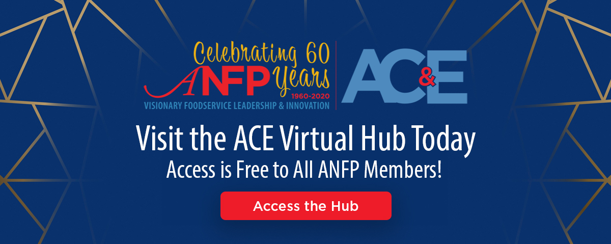 Visit the ACE Virtual Hub Today - Access is Free to All ANFP Members!