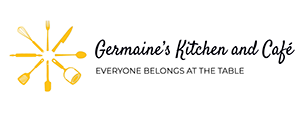 Germaine's Kitchen and Cafe | Everyone Belongs at the Table